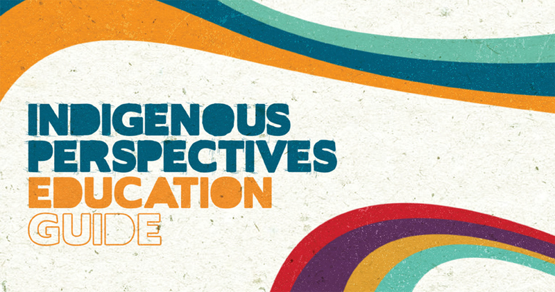 Indigenous Perspectives Education Guide | Historica Canada Education Portal